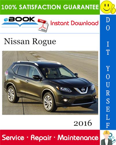 Thumbnail ☆☆ Best ☆☆ 2016 Nissan Rogue Service Repair Manual