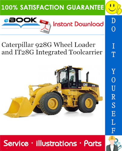 Thumbnail ☆☆ Best ☆☆ Caterpillar 928G Wheel Loader and IT28G Integrated Toolcarrier Parts Manual