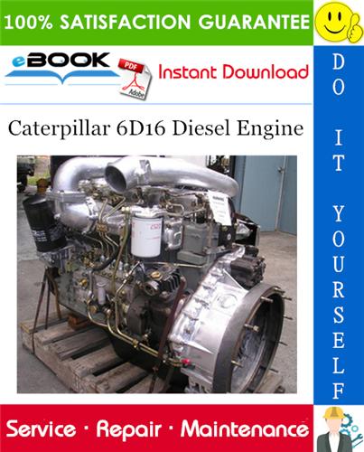 Thumbnail ☆☆ Best ☆☆ Caterpillar 6D16 Diesel Engine Service Repair Manual