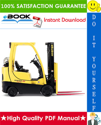 Thumbnail ☆☆ Best ☆☆ Hyster Fortis S40FT, S50FT, S60FT, S70FT, S55FTS (F187) 4-Wheel Cushion Tire Lift Trucks Service Repair Manual