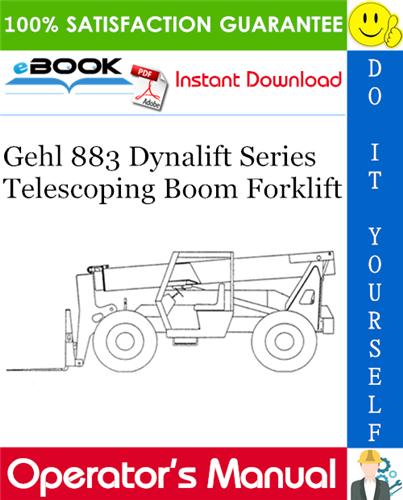 Thumbnail ☆☆ Best ☆☆ Gehl 883 Dynalift Series Telescoping Boom Forklift Operators Manual