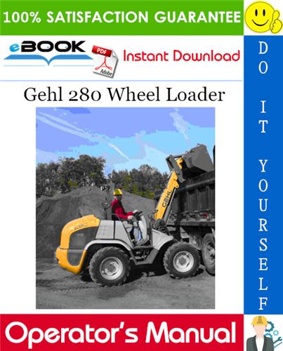 Thumbnail ☆☆ Best ☆☆ Gehl 280 Wheel Loader Operators Manual