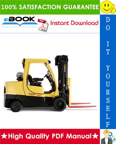 Thumbnail ☆☆ Best ☆☆ Hyster Fortis S80FT, S100FT, S120FT, S80FTBCS, S100FTBCS, S120FTS, S120FTPRS (G004) 4-Wheel Cushion Tire Lift Trucks Service Repair Manual