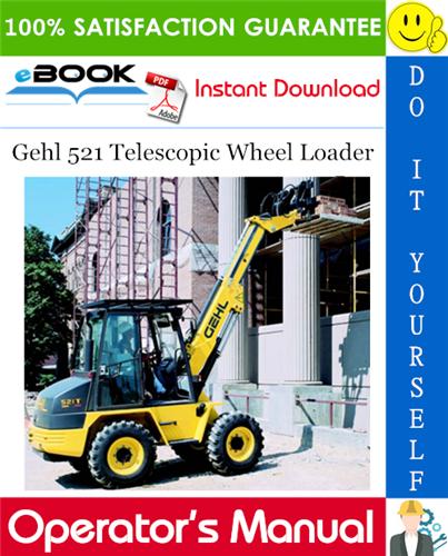 Thumbnail ☆☆ Best ☆☆ Gehl 521 Telescopic Wheel Loader Operators Manual