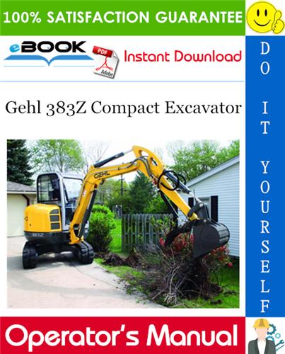 Thumbnail ☆☆ Best ☆☆ Gehl 383Z Compact Excavator Operators Manual