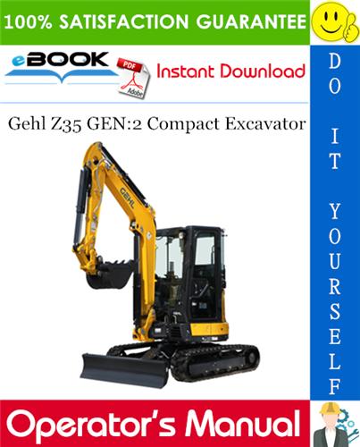 Thumbnail ☆☆ Best ☆☆ Gehl Z35 GEN:2 Compact Excavator Operators Manual