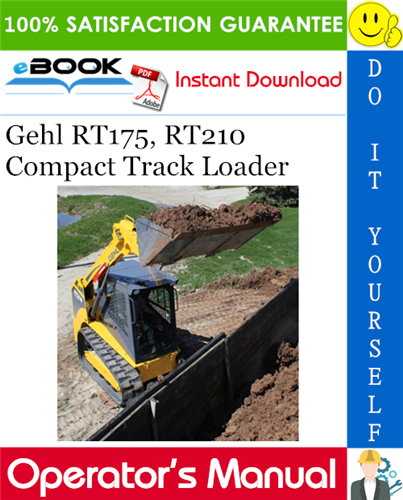 Thumbnail ☆☆ Best ☆☆ Gehl RT175, RT210 Compact Track Loader Operators Manual