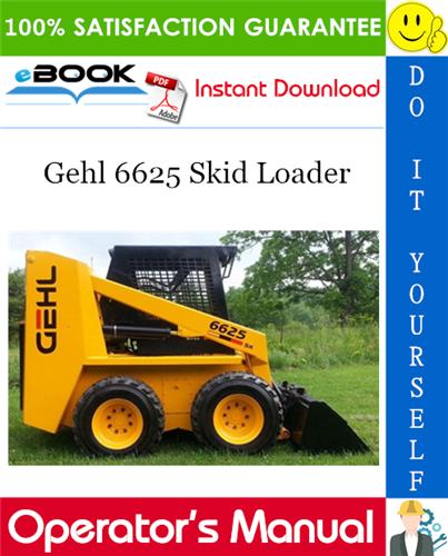 Thumbnail ☆☆ Best ☆☆ Gehl 6625 Skid Loader Operators Manual