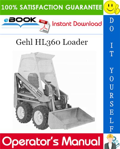 Thumbnail ☆☆ Best ☆☆ Gehl HL360 Loader Operators Manual
