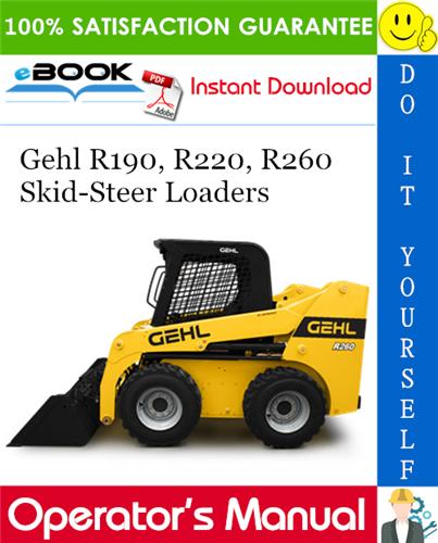 Thumbnail ☆☆ Best ☆☆ Gehl R190, R220, R260 Skid-Steer Loaders Operators Manual