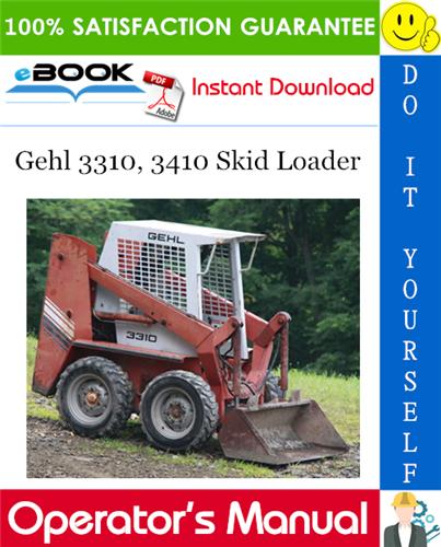 Thumbnail ☆☆ Best ☆☆ Gehl 3310, 3410 Skid Loader Operators Manual
