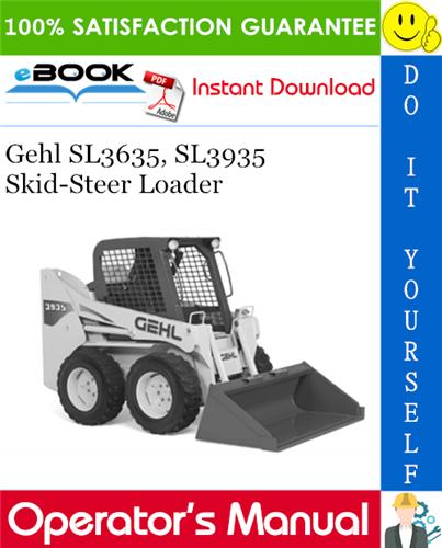 Thumbnail ☆☆ Best ☆☆ Gehl SL3635, SL3935 Skid-Steer Loader Operators Manual