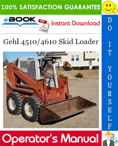 Thumbnail ☆☆ Best ☆☆ Gehl 4510/4610 Skid Loader Operators Manual