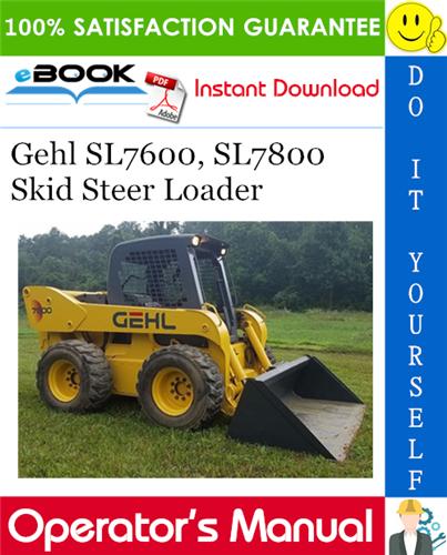 Thumbnail ☆☆ Best ☆☆ Gehl SL7600, SL7800 Skid Steer Loader Operators Manual