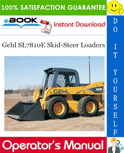 Thumbnail ☆☆ Best ☆☆ Gehl SL7810E Skid-Steer Loaders Operators Manual