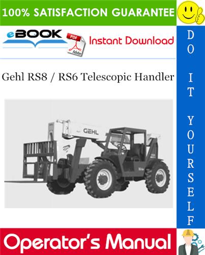 Thumbnail ☆☆ Best ☆☆ Gehl RS8 / RS6 Telescopic Handler Operators Manual