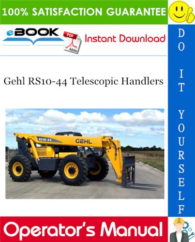 Thumbnail ☆☆ Best ☆☆ Gehl RS10-44 Telescopic Handlers Operators Manual