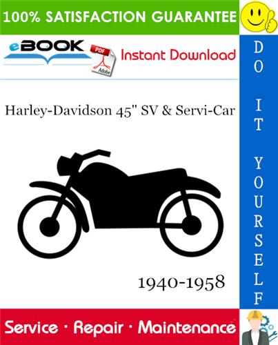 Thumbnail ☆☆ Best ☆☆ Harley-Davidson 45 SV & Servi-Car Motorcycle Service Repair Manual 1940-1958 Download