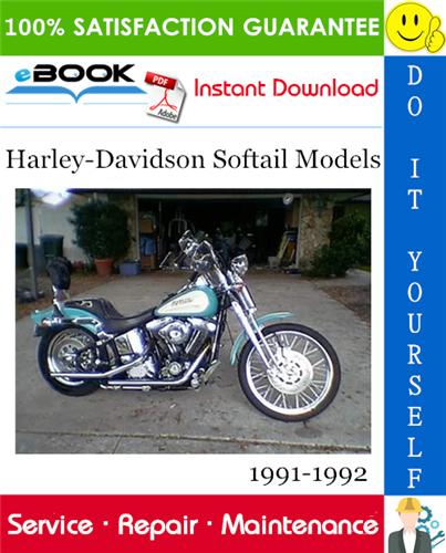 Thumbnail ☆☆ Best ☆☆ Harley-Davidson Softail Models (FXSTC, FLSTF, FLSTC, FXSTS) Motorcycle Service Repair Manual 1991-1992 Download