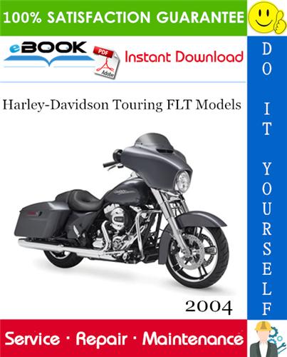 Thumbnail ☆☆ Best ☆☆ 2004 Harley-Davidson Touring FLT Models (FLHT, FLHC, FLHU, FLHR, FLHC, FLHS, FLTR, FLHP & FLHTP police, FLHTCSE) Motorcycle Service Repair Manual