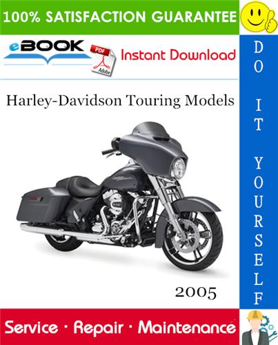 Thumbnail ☆☆ Best ☆☆ 2005 Harley-Davidson Touring Models (FLHT, FLHC, FLHU, FLHR, FLHC, FLHS, FLTR, FLHP & FLHTP police, FLHTCSE2) Motorcycle Service Repair Manual