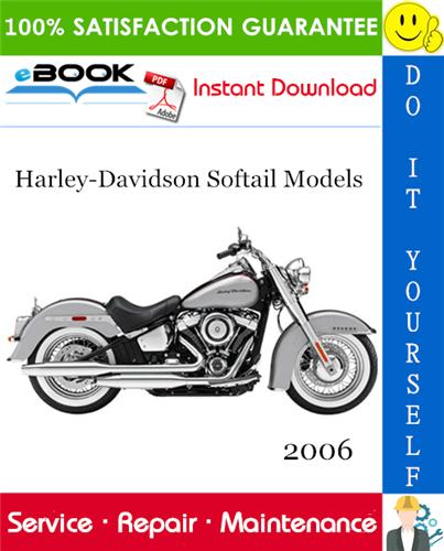 Thumbnail ☆☆ Best ☆☆ 2006 Harley-Davidson Softail Models (FLSTC, FLSTF, FLSTSC, FLSTN, FLST, FXST, FXSTB, FXSTS, FXSTD) Motorcycle Service Repair Manual