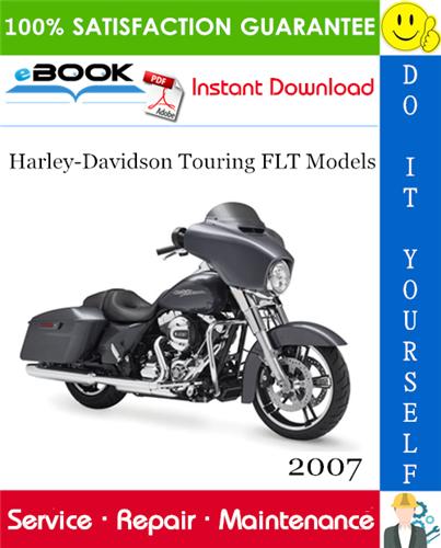 Thumbnail ☆☆ Best ☆☆ 2007 Harley-Davidson Touring FLT Models (FLHX, FLHT, FLHC, FLHU, FLHR, FLHC, FLHS, FLTR) Motorcycle Service Repair Manual + Electrical Diagnostics Manual