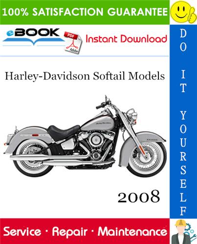 Thumbnail ☆☆ Best ☆☆ 2008 Harley-Davidson Softail Models (FLST, FLSTC, FLSTF, FLSTN, FLSTSB, FXCW, FXCWC, FXSTB, FXSTC, FXST) Motorcycle Service Repair Manual + Electrical Diagnostic