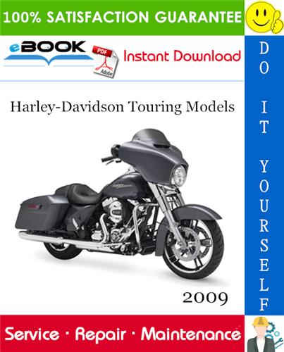 Thumbnail ☆☆ Best ☆☆ 2009 Harley-Davidson Touring Models (FLHT, FLHTC, FLHTCU, FLTR, FLHX, FLHR, FLHRC) Motorcycle Service Repair Manual