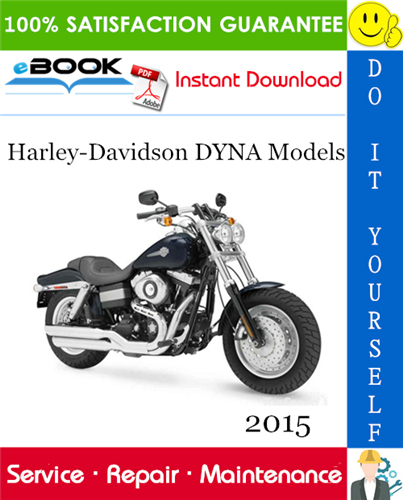Thumbnail ☆☆ Best ☆☆ 2015 Harley-Davidson DYNA Models (FXDB, FXDBB, FXDBP, FXDF, FXDWG, FLD, FXDL) Motorcycle Service Repair Manual + Wiring and Circuit Diagrams