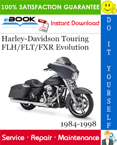 Thumbnail ☆☆ Best ☆☆ Harley-Davidson Touring FLH/FLT/FXR Evolution Motorcycle Service Repair Manual 1984-1998 Download