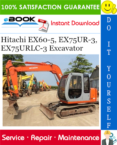 Thumbnail ☆☆ Best ☆☆ Hitachi EX60-5, EX75UR-3, EX75URLC-3 Excavator Service Repair Manual + Circuit Diagram & Harness