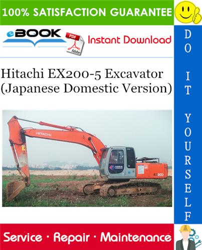 Thumbnail ☆☆ Best ☆☆ Hitachi EX200-5 Excavator (Japanese Domestic Version) Service Repair Manual + Circuit Diagram & Harness