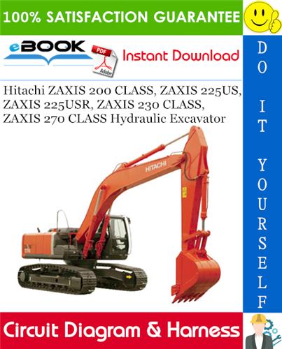Thumbnail ☆☆ Best ☆☆ Hitachi ZAXIS 200 CLASS, ZAXIS 225US, ZAXIS 225USR, ZAXIS 230 CLASS, ZAXIS 270 CLASS Hydraulic Excavator Circuit Diagram & Harness