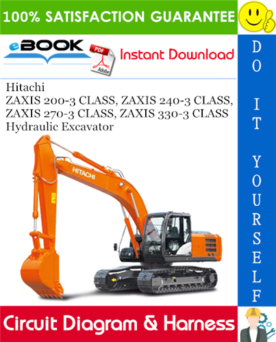 Thumbnail ☆☆ Best ☆☆ Hitachi ZAXIS 200-3 CLASS, ZAXIS 240-3 CLASS, ZAXIS 270-3 CLASS, ZAXIS 330-3 CLASS Hydraulic Excavator Circuit Diagram & Harness