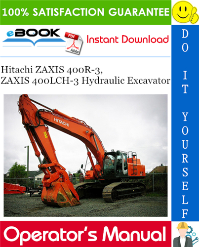 Thumbnail ☆☆ Best ☆☆ Hitachi ZAXIS 400R-3, ZAXIS 400LCH-3 Hydraulic Excavator Operators Manual