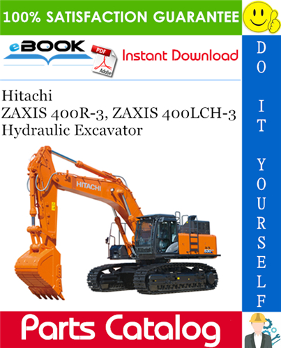 Thumbnail ☆☆ Best ☆☆ Hitachi ZAXIS 400R-3, ZAXIS 400LCH-3 Hydraulic Excavator Parts Catalog Manual
