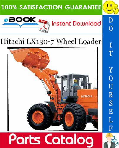 Thumbnail ☆☆ Best ☆☆ Hitachi LX130-7 Wheel Loader Parts Catalog