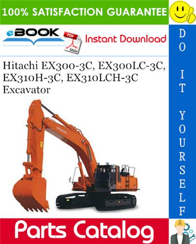 Thumbnail ☆☆ Best ☆☆ Hitachi EX300-3C, EX300LC-3C, EX310H-3C, EX310LCH-3C Excavator Parts Catalog + Equipment Component Parts Catalog