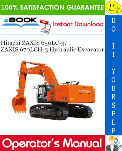 Thumbnail ☆☆ Best ☆☆ Hitachi ZAXIS 650LC-3, ZAXIS 670LCH-3 Hydraulic Excavator Operators Manual