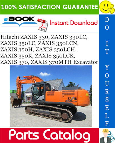 Thumbnail ☆☆ Best ☆☆ Hitachi ZAXIS 330, ZAXIS 330LC, ZAXIS 350LC, ZAXIS 350LCN, ZAXIS 350H, ZAXIS 350LCH, ZAXIS 350K, ZAXIS 350LCK, ZAXIS 370, ZAXIS 370MTH Excavator Parts Catalog Ma