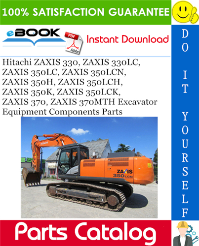 Thumbnail ☆☆ Best ☆☆ Hitachi ZAXIS 330, ZAXIS 330LC, ZAXIS 350LC, ZAXIS 350LCN, ZAXIS 350H, ZAXIS 350LCH, ZAXIS 350K, ZAXIS 350LCK, ZAXIS 370, ZAXIS 370MTH Excavator Equipment Compon