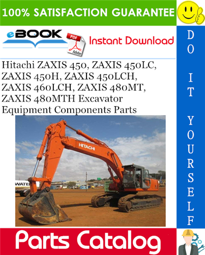 Thumbnail ☆☆ Best ☆☆ Hitachi ZAXIS 450, ZAXIS 450LC, ZAXIS 450H, ZAXIS 450LCH, ZAXIS 460LCH, ZAXIS 480MT, ZAXIS 480MTH Excavator Equipment Components Parts Catalog Manual