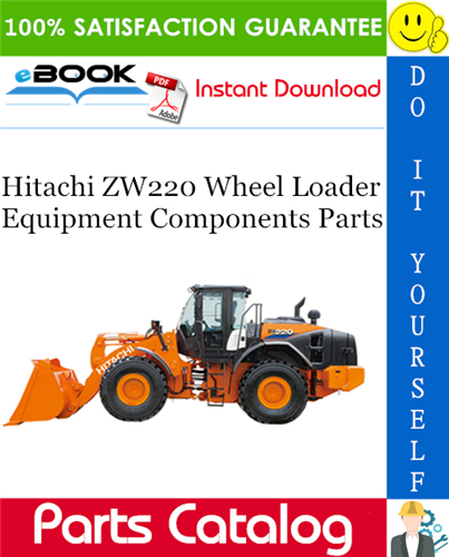 Thumbnail ☆☆ Best ☆☆ Hitachi ZW220 Wheel Loader Equipment Components Parts Catalog Manual