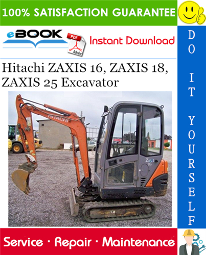 Thumbnail ☆☆ Best ☆☆ Hitachi ZAXIS 16, ZAXIS 18, ZAXIS 25 Excavator Service Repair Manual