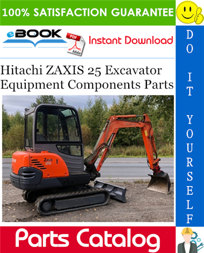 Thumbnail ☆☆ Best ☆☆ Hitachi ZAXIS 25 Excavator Equipment Components Parts Catalog Manual