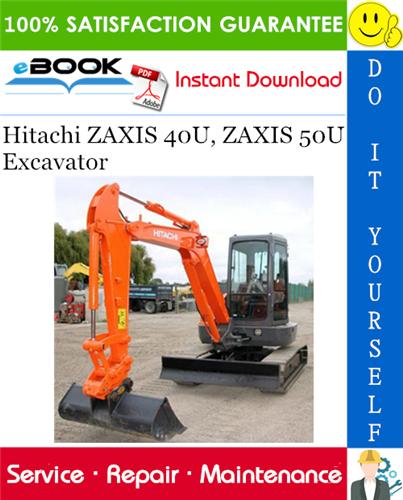 Thumbnail ☆☆ Best ☆☆ Hitachi ZAXIS 40U, ZAXIS 50U Excavator Service Repair Manual + Circuit Diagram