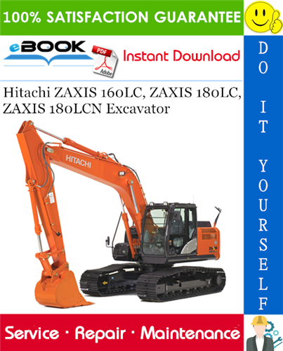 Thumbnail ☆☆ Best ☆☆ Hitachi ZAXIS 160LC, ZAXIS 180LC, ZAXIS 180LCN Excavator Service Repair Manual