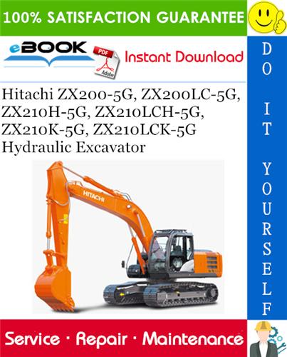 Thumbnail ☆☆ Best ☆☆ Hitachi ZX200-5G, ZX200LC-5G, ZX210H-5G, ZX210LCH-5G, ZX210K-5G, ZX210LCK-5G Hydraulic Excavator Service Repair Manual