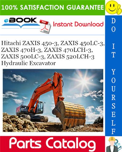 Thumbnail ☆☆ Best ☆☆ Hitachi ZAXIS 450-3, ZAXIS 450LC-3, ZAXIS 470H-3, ZAXIS 470LCH-3, ZAXIS 500LC-3, ZAXIS 520LCH-3 Hydraulic Excavator Parts Catalog Manual